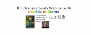 Webinar with Dr. Pat – The Power of Self Disclosure for Coaching Clients